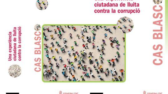 Cas Blasco. Una experiència ciutadana de lluita contra la corrupció